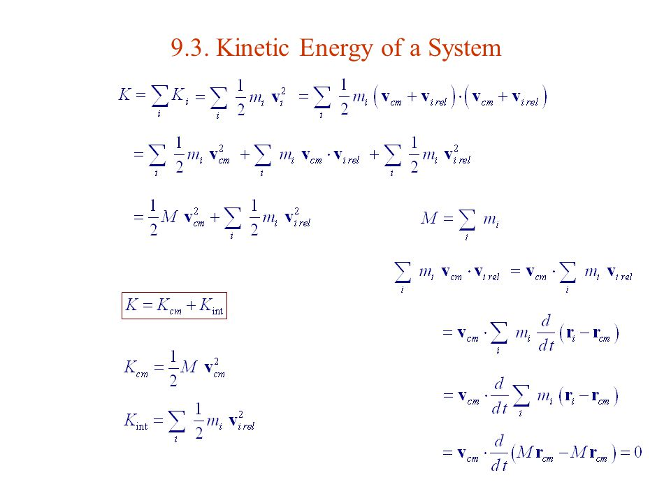 9.3. Kinetic Energy of a System