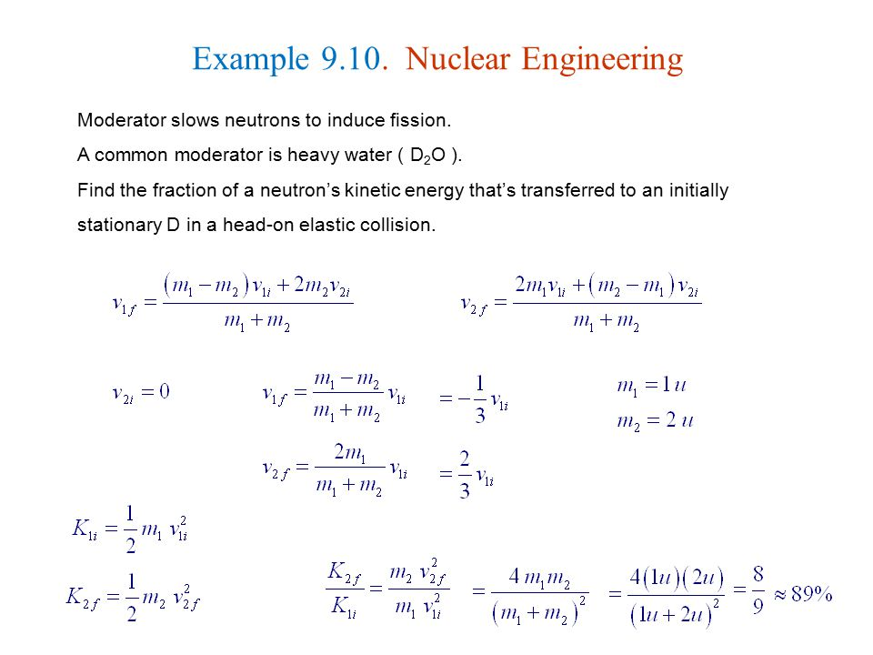 Example 9.10. Nuclear Engineering