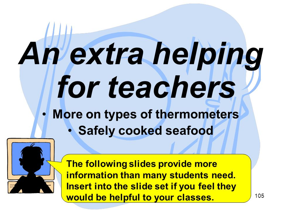 An extra helping for teachers More on types of thermometers