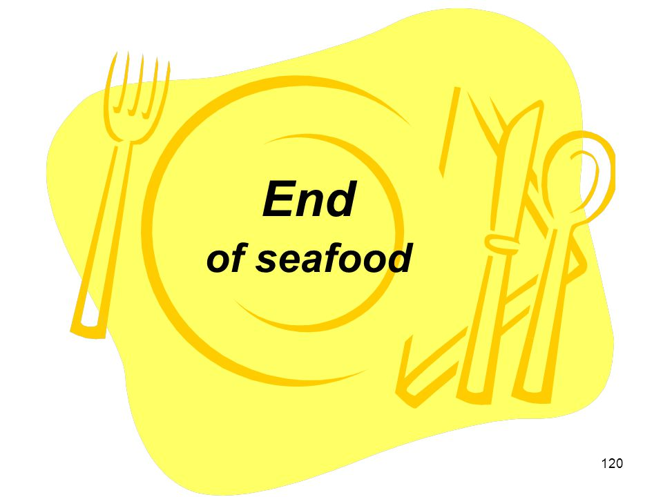 End of seafood