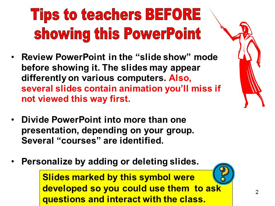 Tips to teachers BEFORE showing this PowerPoint