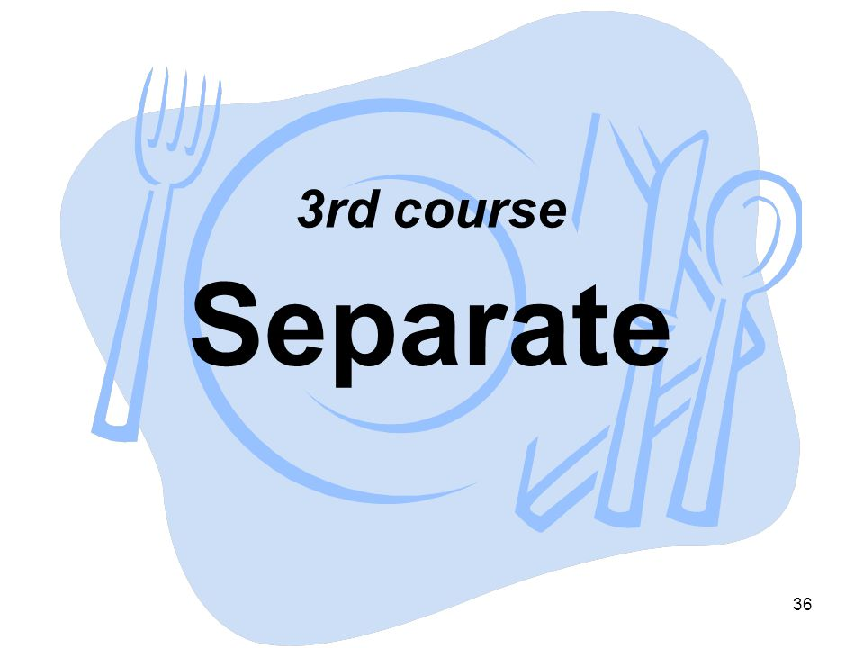 3rd course Separate