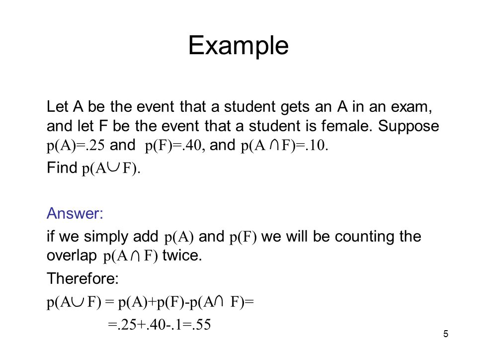 Example Find p(A F). Answer: