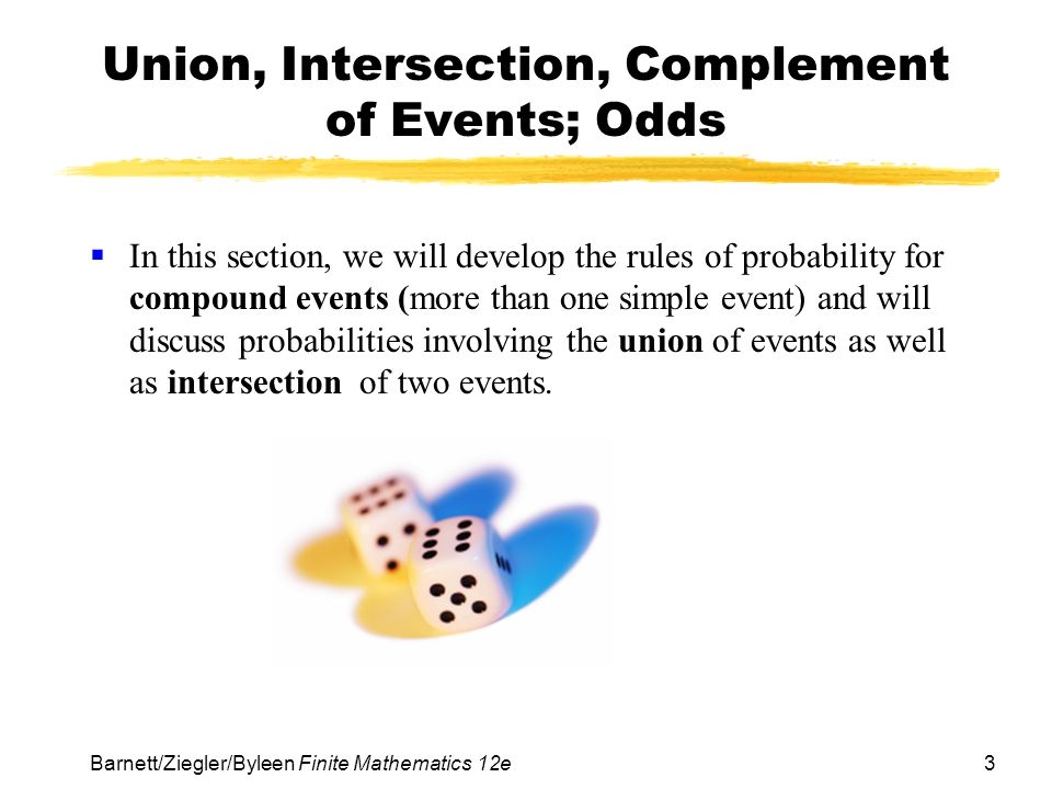 Union, Intersection, Complement of Events; Odds