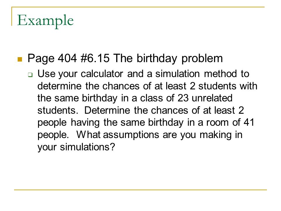 Example Page 404 #6.15 The birthday problem