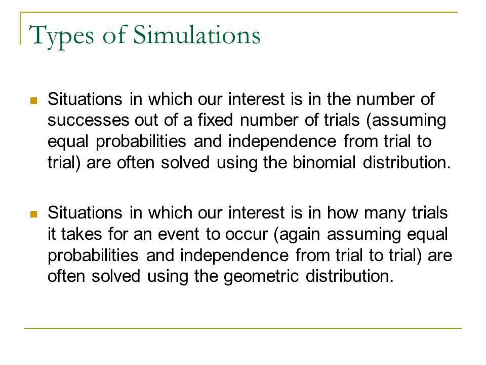 Types of Simulations