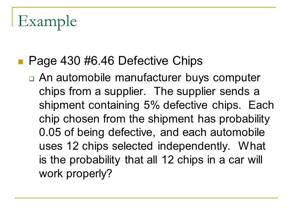 Example Page 430 #6.46 Defective Chips