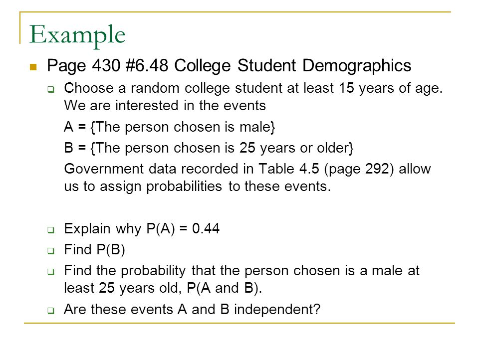 Example Page 430 #6.48 College Student Demographics