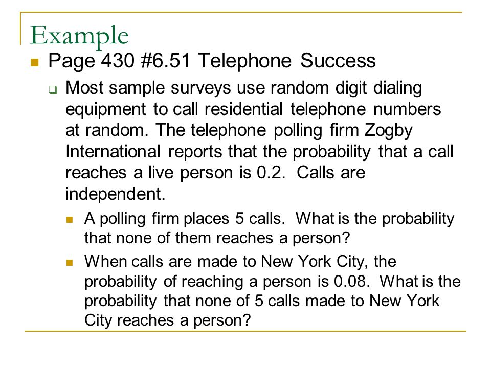 Example Page 430 #6.51 Telephone Success