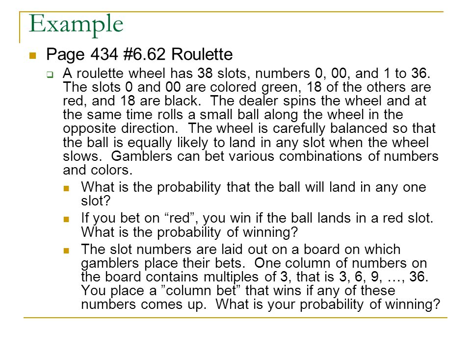 Example Page 434 #6.62 Roulette