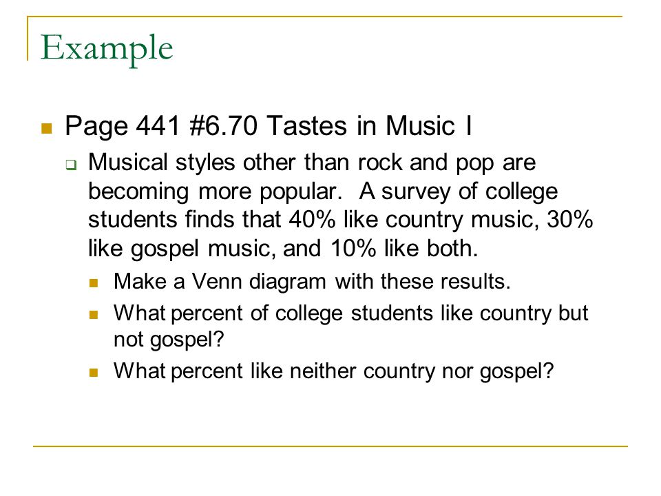 Example Page 441 #6.70 Tastes in Music I