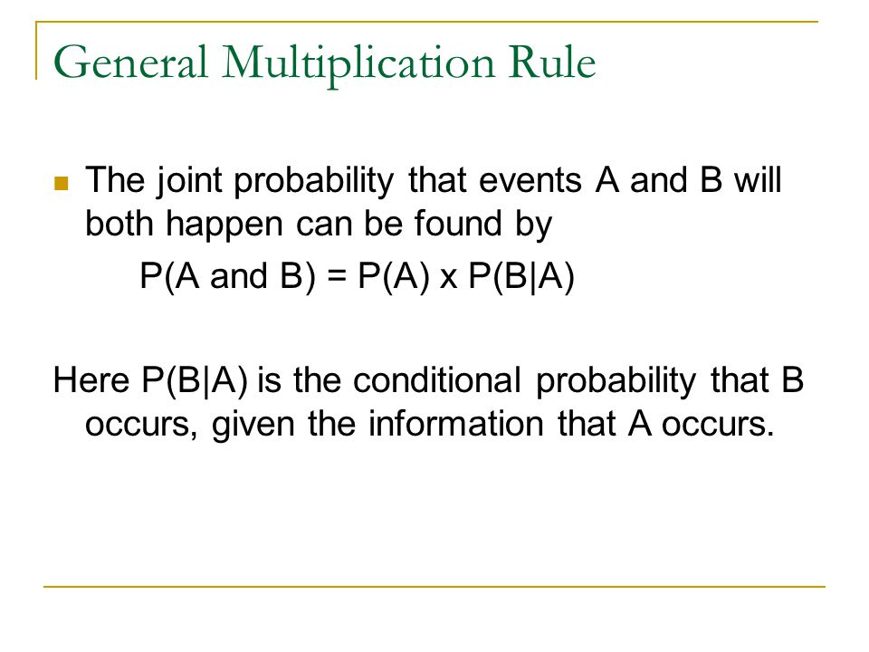 General Multiplication Rule