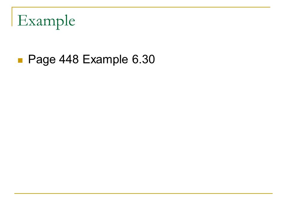 Example Page 448 Example 6.30