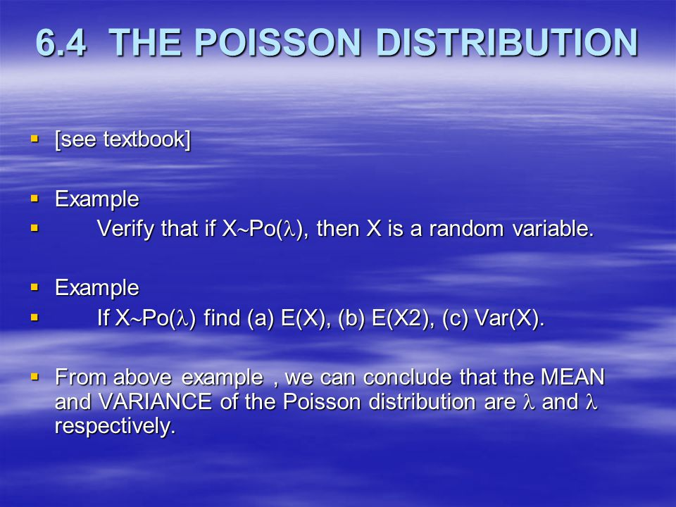 6.4 THE POISSON DISTRIBUTION