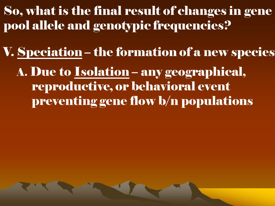 So, what is the final result of changes in gene