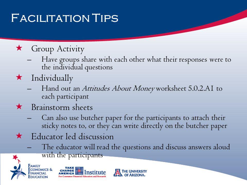 Facilitation Tips Group Activity Individually Brainstorm sheets