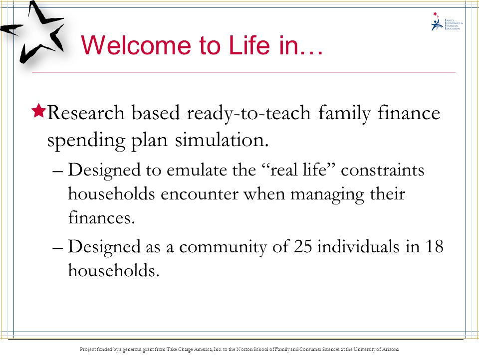 Welcome to Life in… Research based ready-to-teach family finance spending plan simulation.