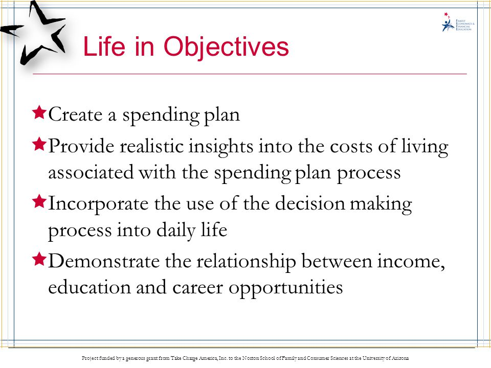 Life in Objectives Create a spending plan