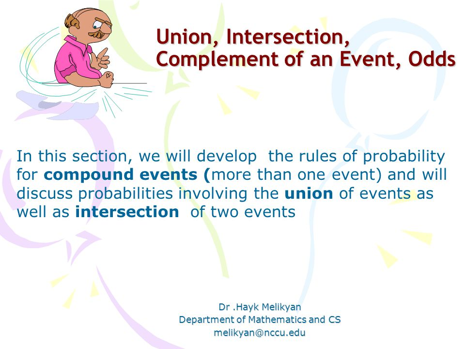 Union, Intersection, Complement of an Event, Odds