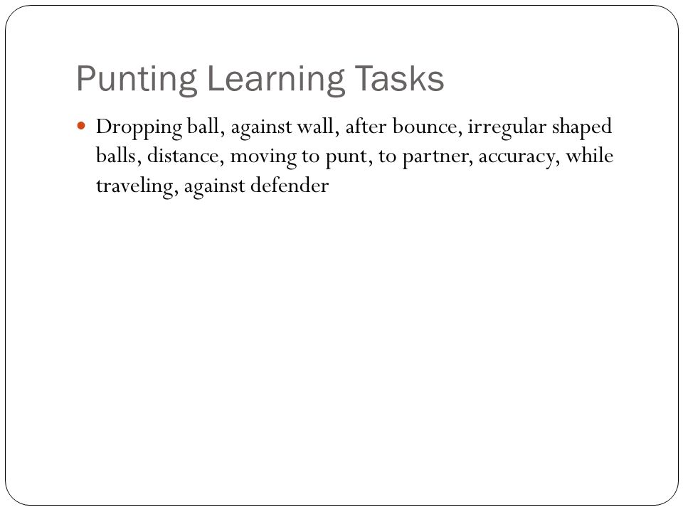 Punting Learning Tasks
