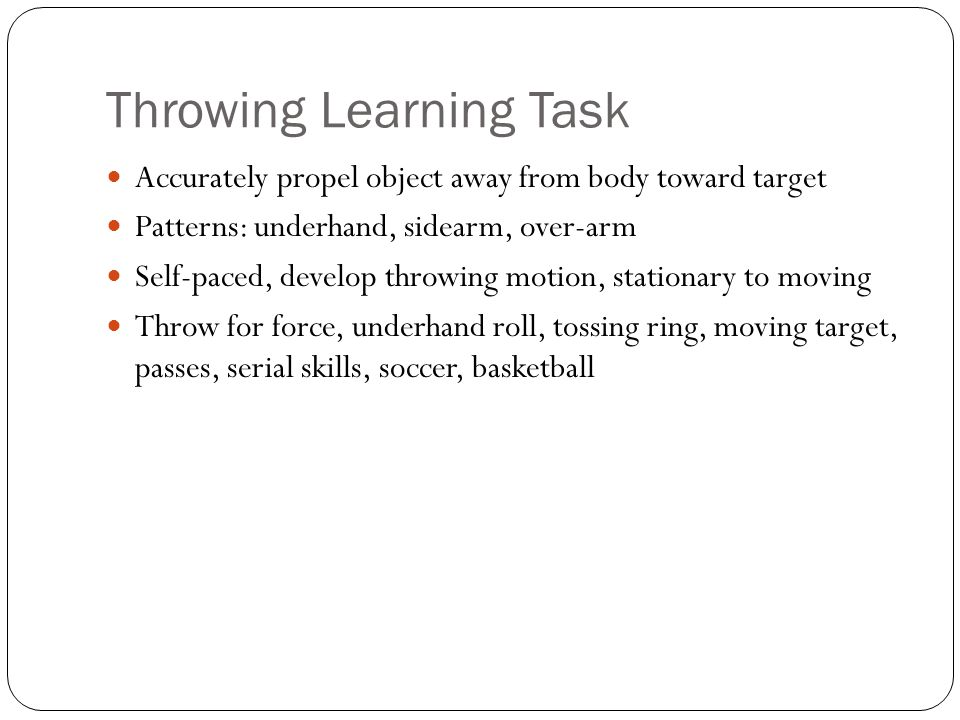 Throwing Learning Task