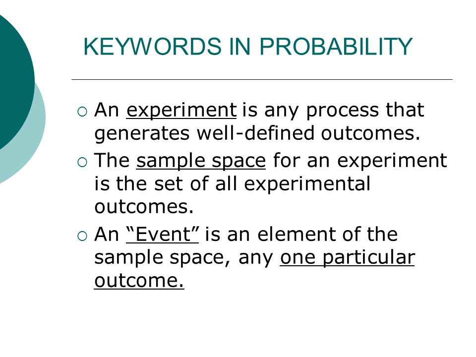 KEYWORDS IN PROBABILITY