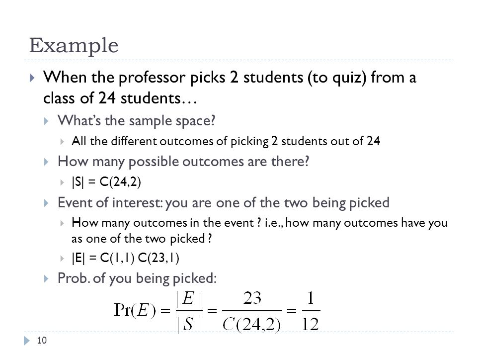Example When the professor picks 2 students (to quiz) from a class of 24 students… What's the sample space