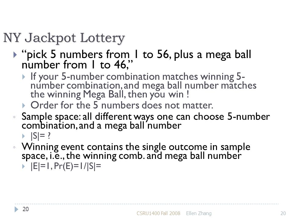 NY Jackpot Lottery pick 5 numbers from 1 to 56, plus a mega ball number from 1 to 46,
