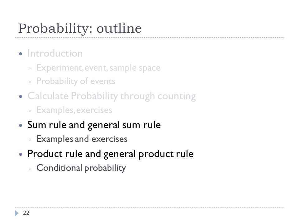 Probability: outline Introduction