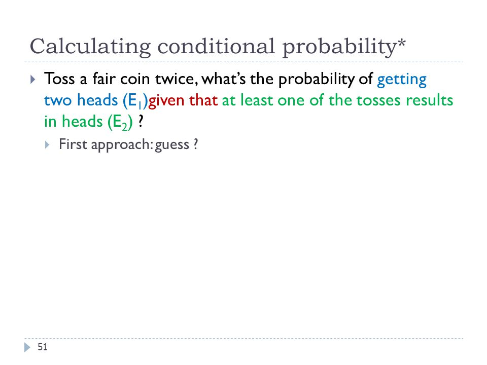 Calculating conditional probability*