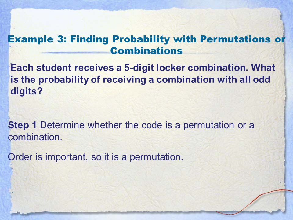 Example 3: Finding Probability with Permutations or Combinations