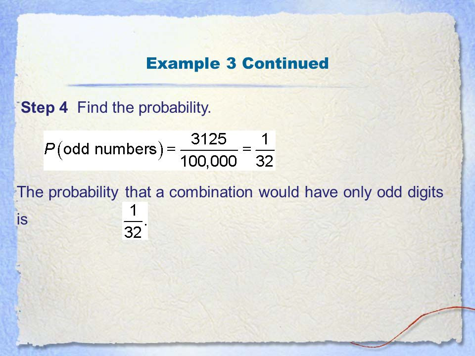 Example 3 Continued Step 4 Find the probability.