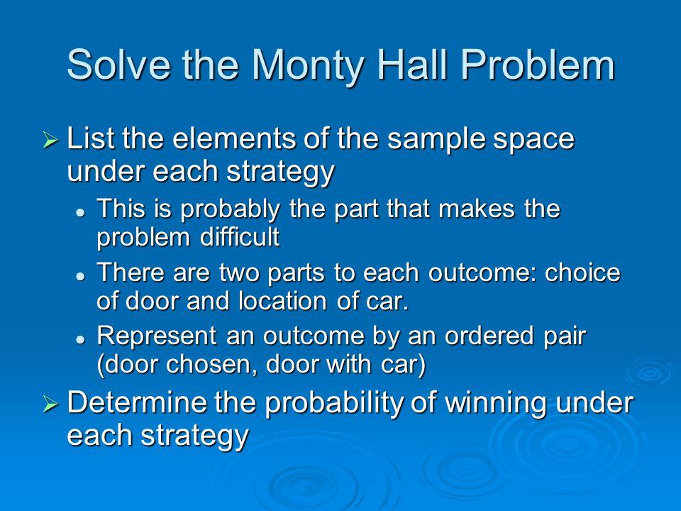 Solve the Monty Hall Problem