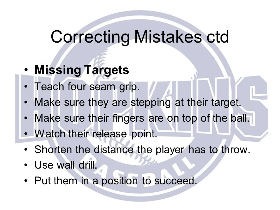 Correcting Mistakes ctd
