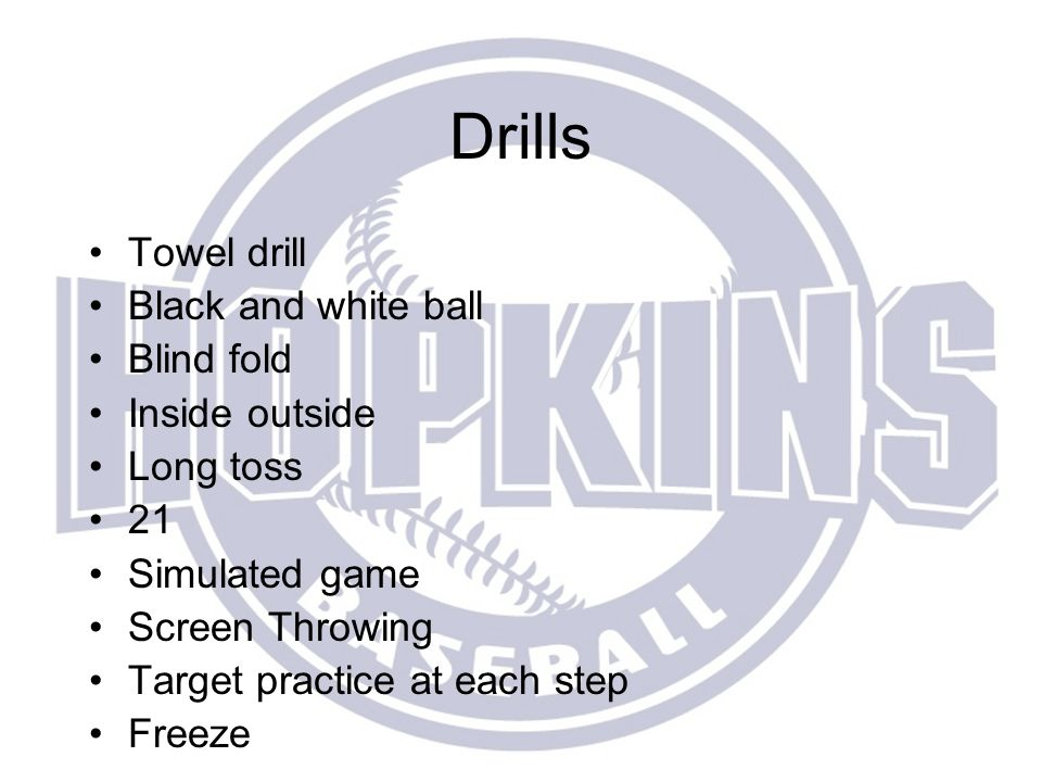 Drills Towel drill Black and white ball Blind fold Inside outside