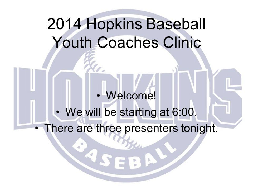 2014 Hopkins Baseball Youth Coaches Clinic
