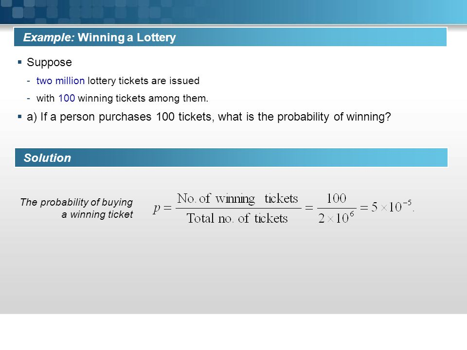 Example: Winning a Lottery