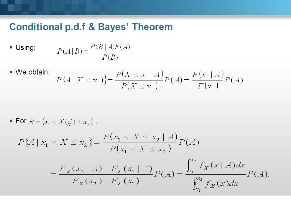 Conditional p.d.f & Bayes' Theorem
