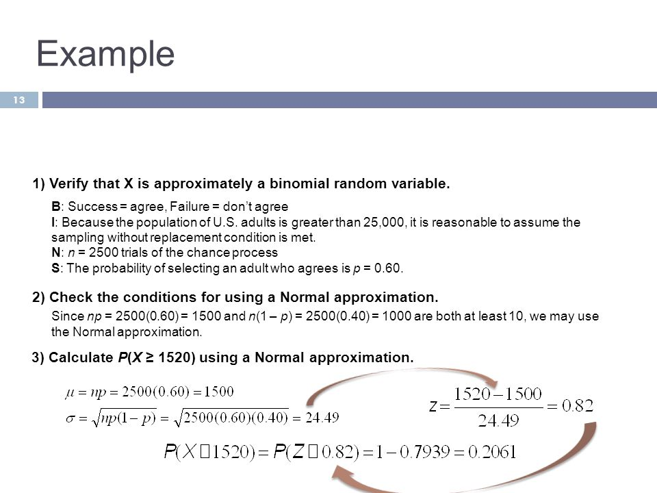 Example 1) Verify that X is approximately a binomial random variable.