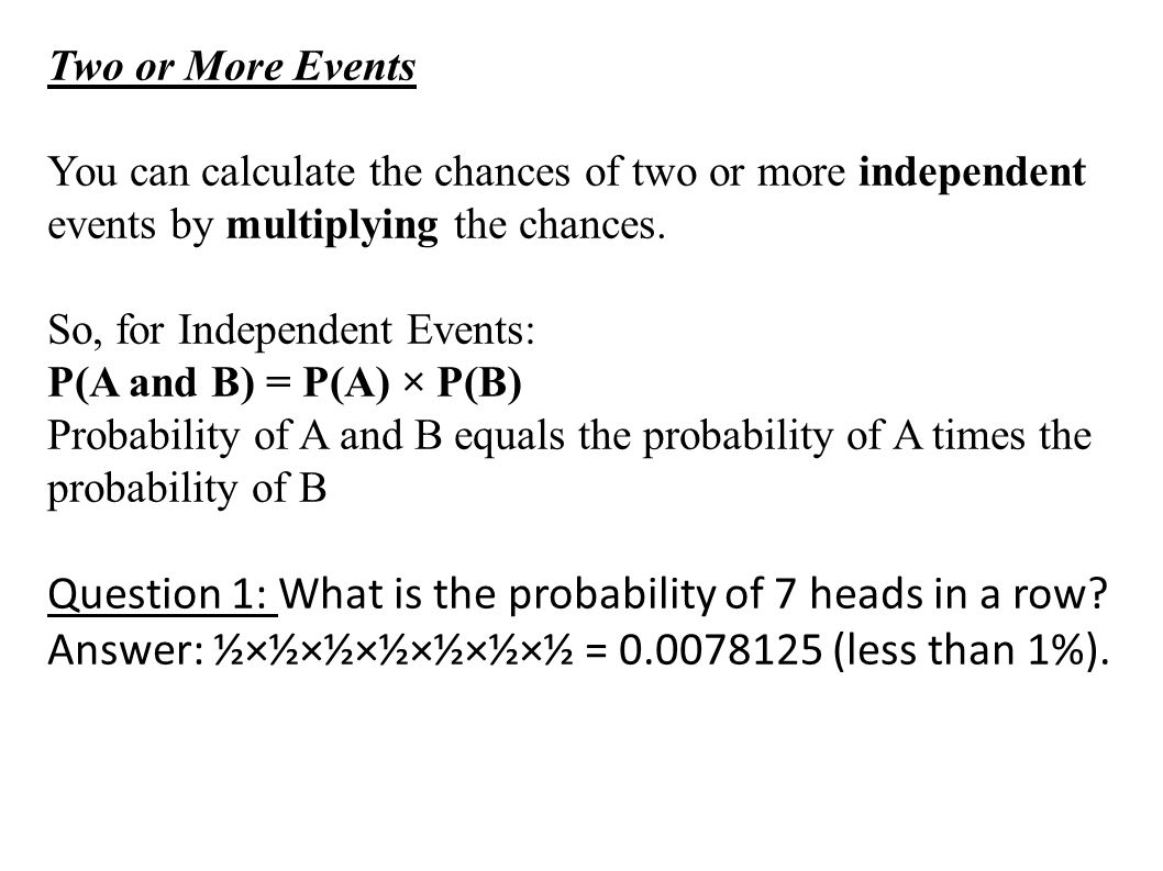 Question 1: What is the probability of 7 heads in a row