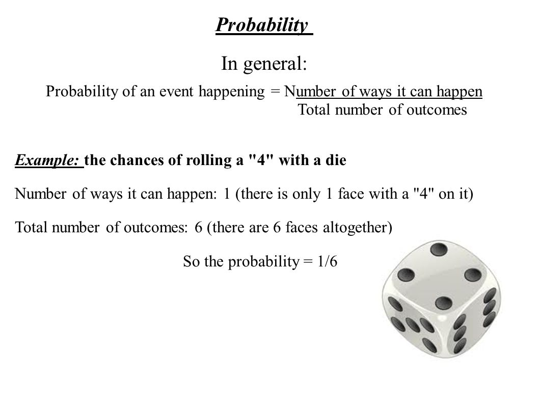 Probability In general:
