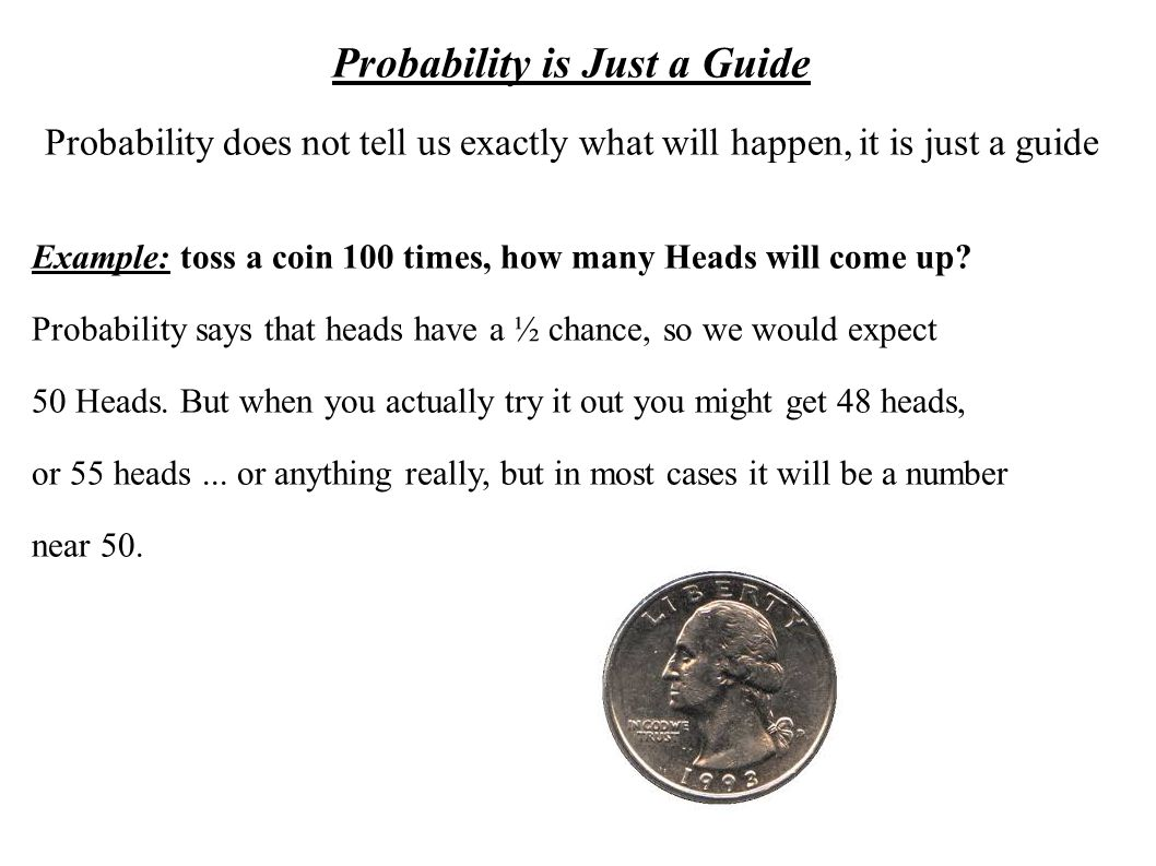 Probability is Just a Guide