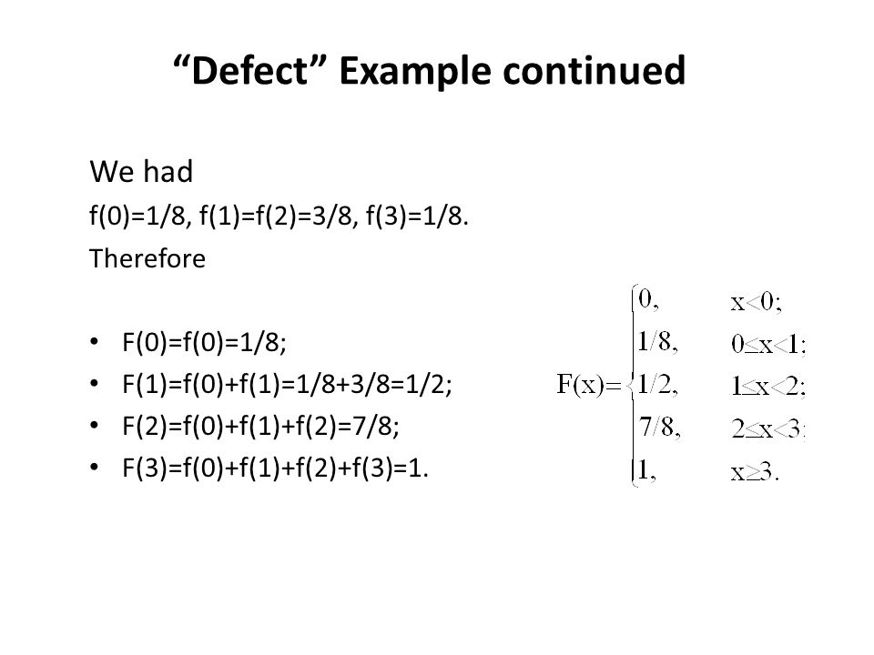 Defect Example continued