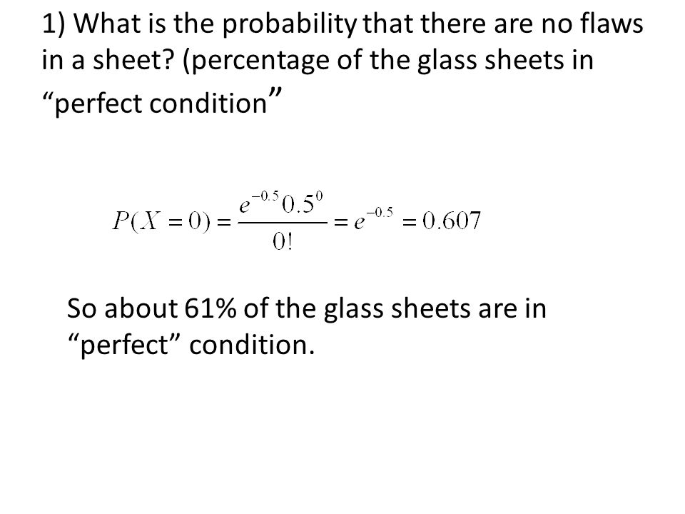 1) What is the probability that there are no flaws in a sheet