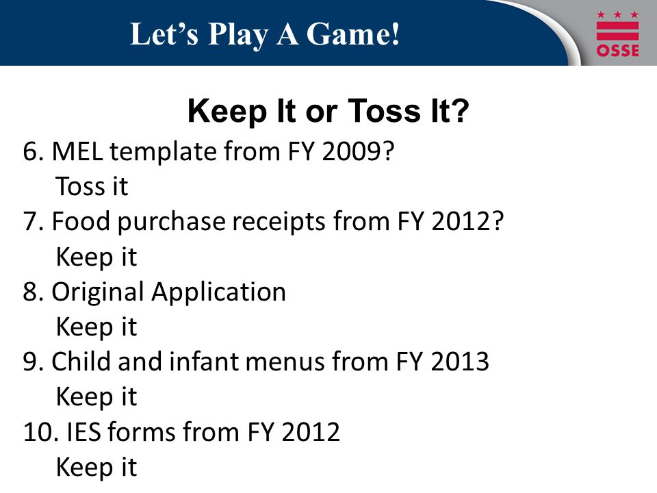 Let's Play A Game! Keep It or Toss It 6. MEL template from FY 2009