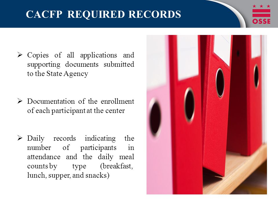CACFP REQUIRED RECORDS