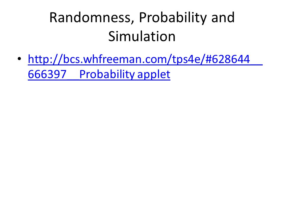 Randomness, Probability and Simulation