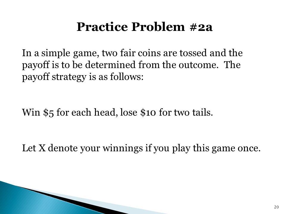 Practice Problem #2a