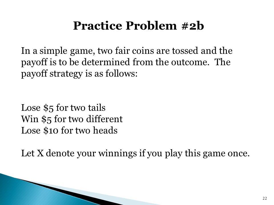 Practice Problem #2b