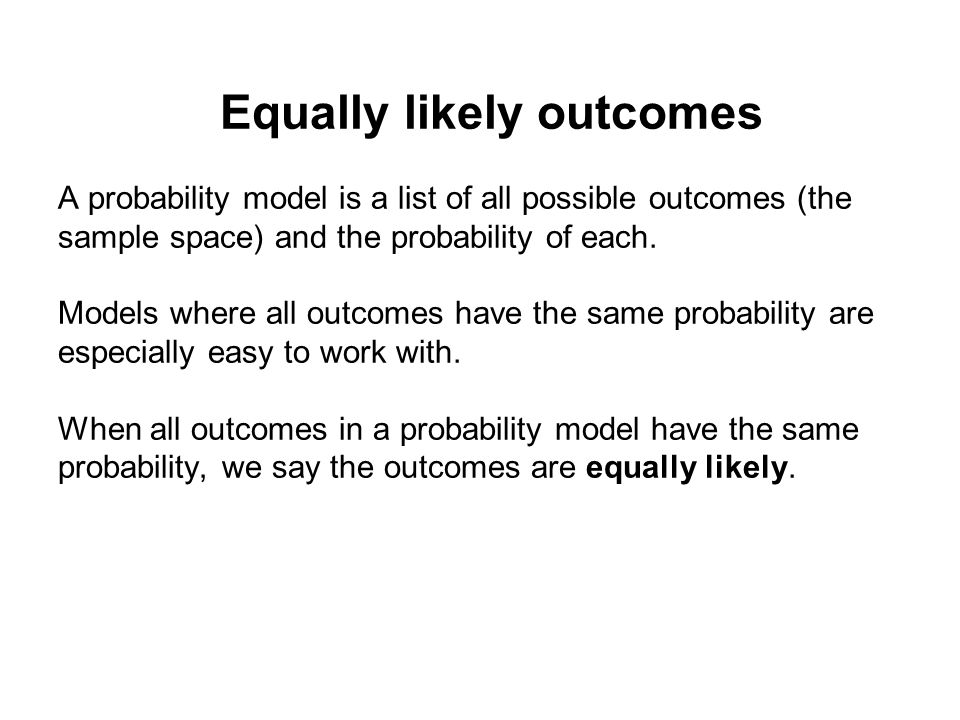 Equally likely outcomes